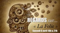 REGARDS sur... La folie